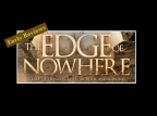 Early Reviews for The Edge of Nowhere