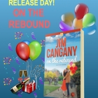 Release Day Blast – On the Rebound by Jim Cangany